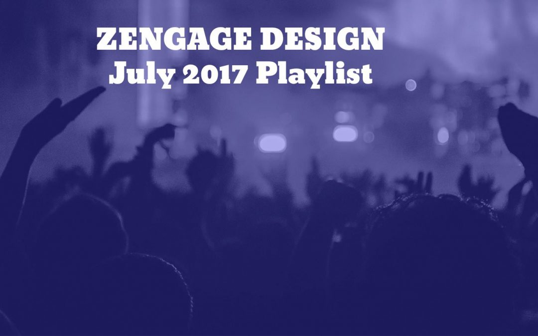 July 2017 Playlist – Tunes for a Mellow Summer